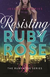 Resisting Ruby Rose / Giveaway