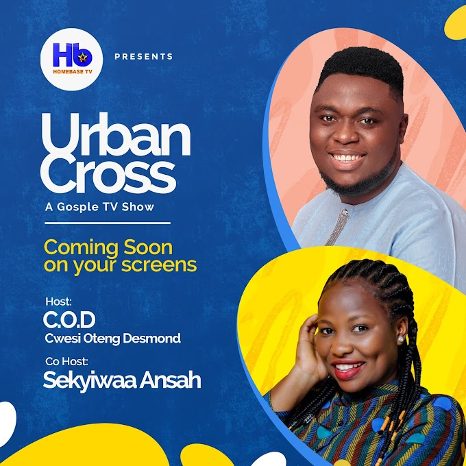 Cwesi Oteng Desmond (COD) And Sekyiwaa Ansah to host Urban Cross Show on Homebase Tv starting from June
