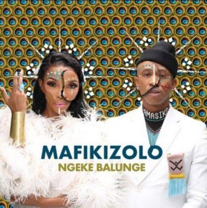 Download Audio | Mafikizolo – Ngeke Balunge