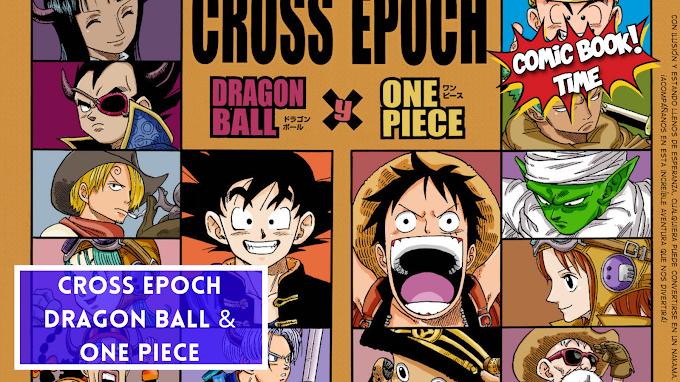 'Cross Epoch', el crossover de Dragon Ball y One Piece