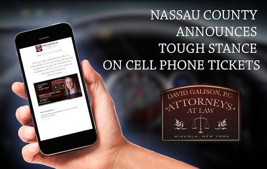 Nassau County Announces Tough Stance on Cell Phone Tickets