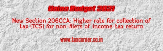 New Section 206CCA: Higher rate for collection of tax (TCS) for non-filers of income-tax return