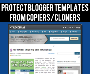 How To Prevent Blogger Template From Being Copiers or Cloners