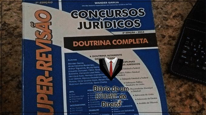 """Resenha do livro """"Super-revisão: Concursos Jurídicos - Doutrina completa"""""""