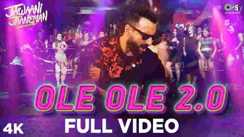 Ole Ole 2.0 Lyrics - Jawaani Jaaneman | Amit Mishra