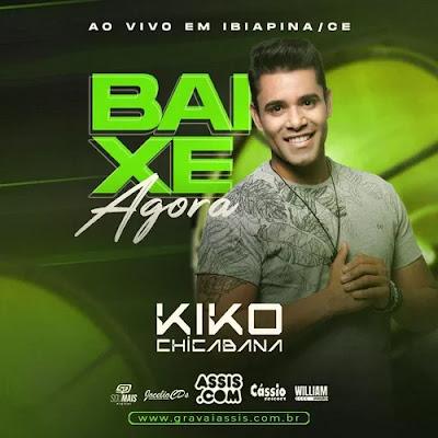 Kiko Chicabana - Ibiapina - CE - Novembro - 2019