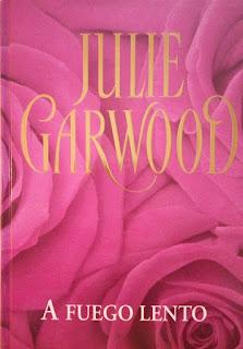 A fuego lento - Julie Garwood