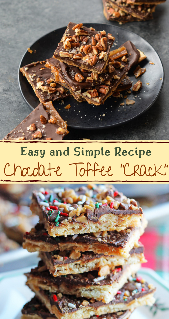 "Chocolate Toffee ""Crack"" #desserts #cakerecipe #chocolate #fingerfood #easy"