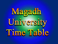 Magadh University Time Table Part 1, 2, 3