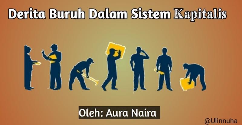 Derita Buruh dalam Sistem Kapitalis