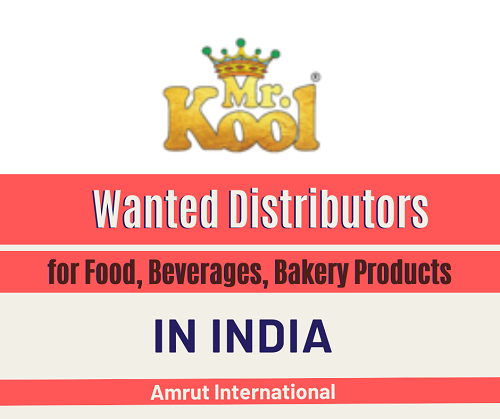 Wanted Distributors for Food, Beverages, Bakery Products in India