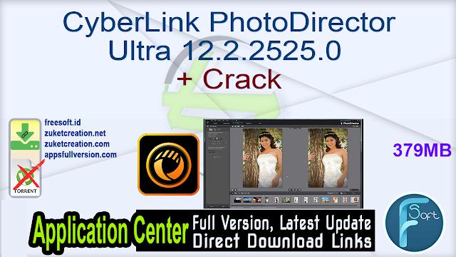 CyberLink PhotoDirector Ultra 12.2.2525.0 + Crack