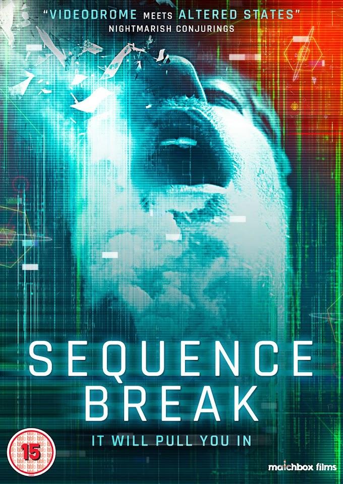 Sequence Break (2018)