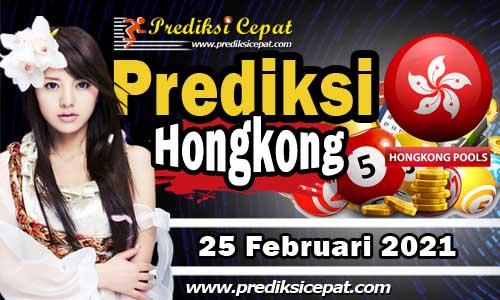 Prediksi Syair HK 25 Februari 2021