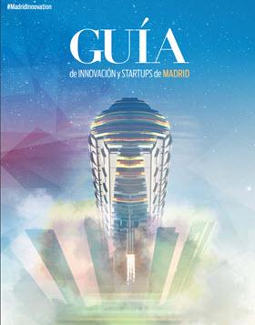 Guía de Innovación 2021 de Madrid con información para inversores, innovadores y emprendedores
