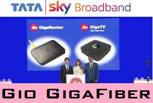 Relaince Jio GigaFiber | TATA Sky