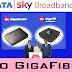Tata Sky broadband is available in 12 cities | Jio GigaFiber