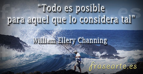 Frases motivadoras - William Ellery Channing
