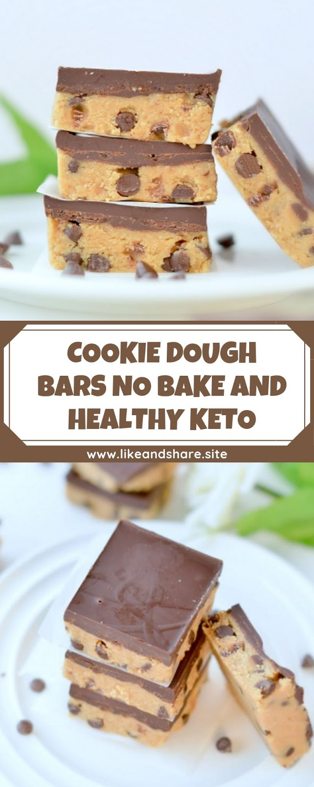 COOKIE DOUGH BARS NO BAKE AND HEALTHY KETO