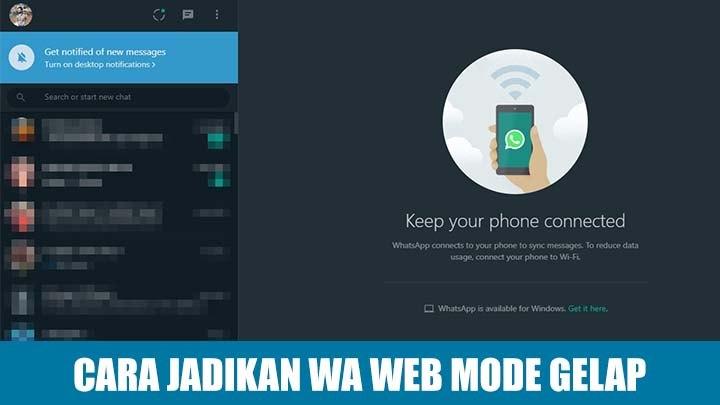 Cara Aktifkan Mode Gelap di WhatsApp Web Tanpa Aplikasi