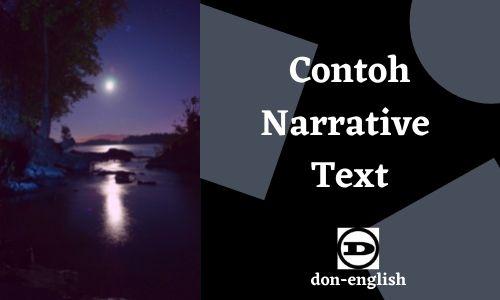 Contoh Narrative Text Bahasa Inggris dan Terjemahan