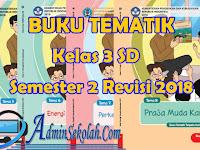 Download Buku Kelas 3 SD Kurikulum 2013 Revisi 2018 Semester 2 Lengkap