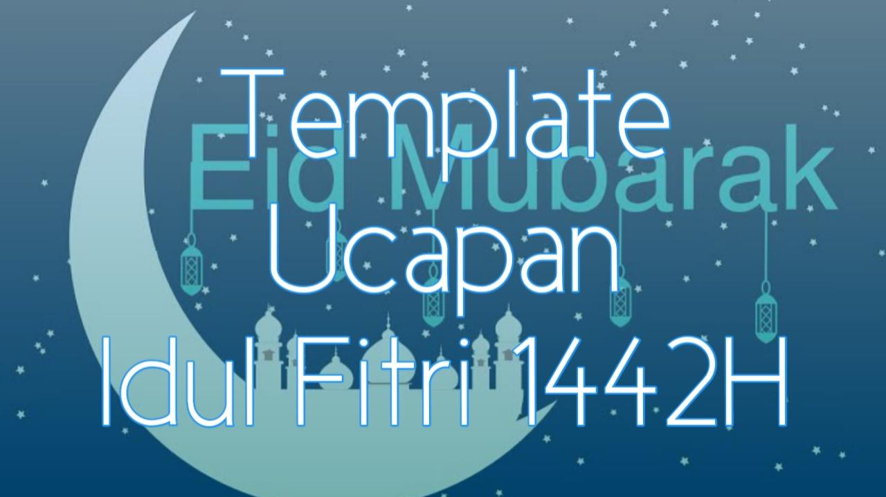 Template Kartu Lebaran Dan Ucapan Selamat Hari Raya Idul Fitri 1442h 2021 Enkosa Com Informasi Kalender Dan Hari Besar Bulan Januari Hingga Desember 2021