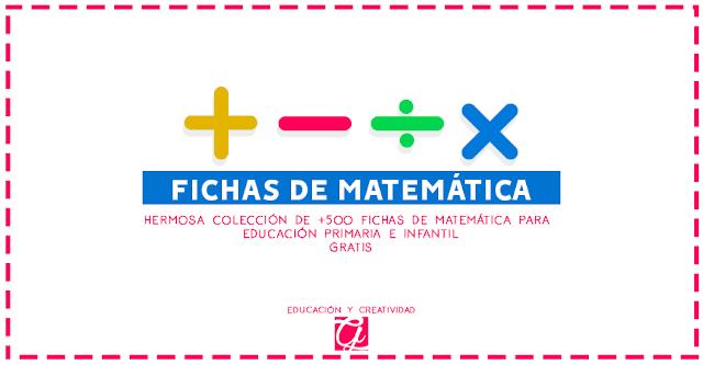 Descarga las mejores fichas de matemática gratis