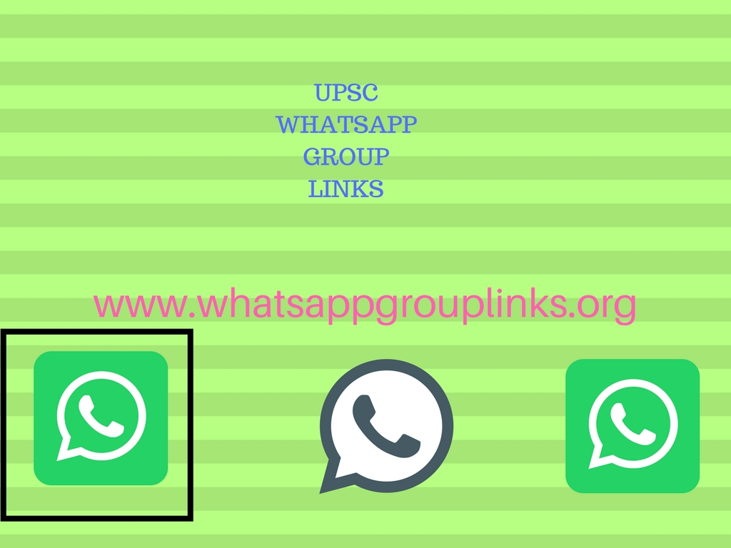 JOIN UPSC WHATSAPP GROUP LINKS LIST - Whatsapp Group Links
