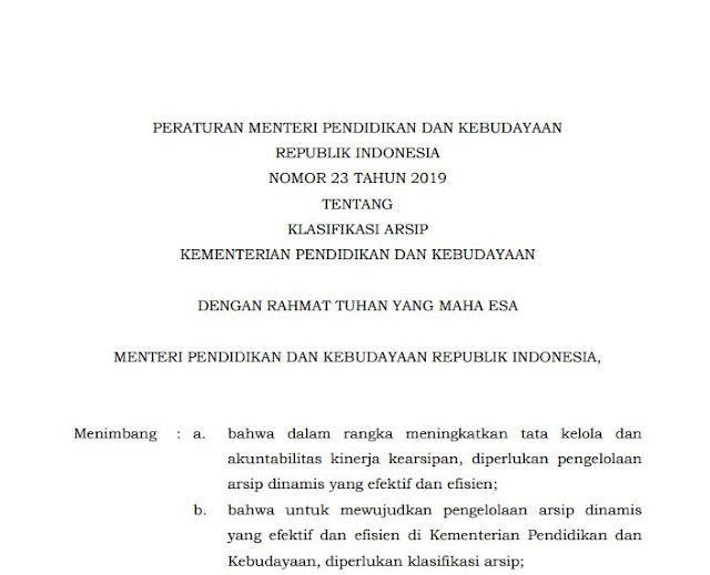 Peraturan Menteri Pendidikan Dan Kebudayaan Republik Indonesia Nomor 23 Tahun 2019 Tentang Klasifikasi Arsip Kementerian Pendidikan dan Kebudayaan.