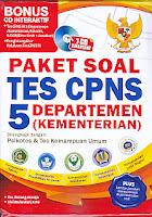 Judul Buku : Paket Soal Tes CPNS 5 Departemen (Kementerian) – Bonus CD Interaktif
