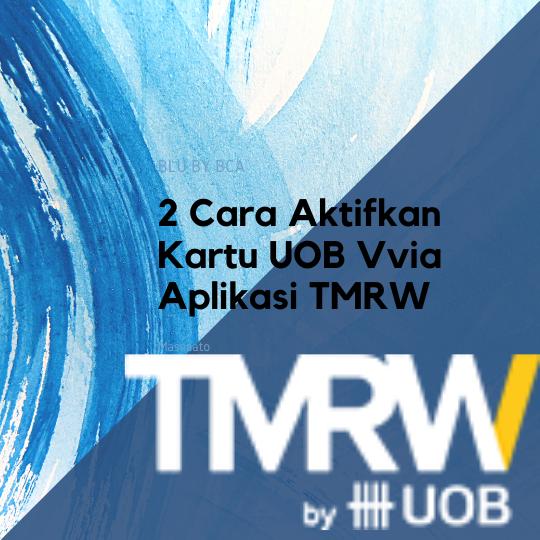 2 Cara Aktifkan Kartu UOB Vvia Aplikasi TMRW