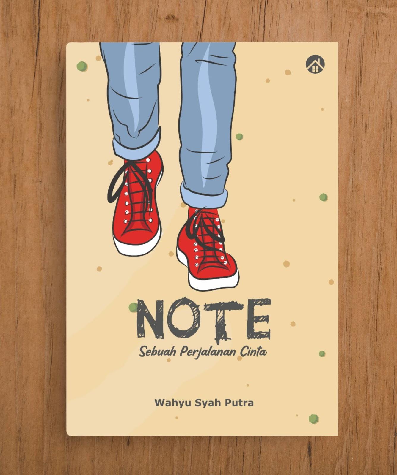 Note (Sebuah Perjalanan Cinta)
