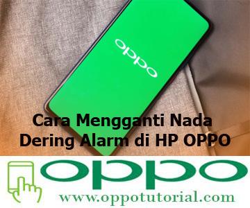 Cara Mengganti Nada Dering Alarm di HP OPPO