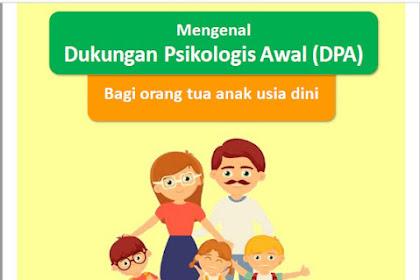 DOWNLOAD PANDUAN BELAJAR DALAM JARINGAN (MENGENAL DUKUNGAN PSIKOLOGI AWAL DPA)