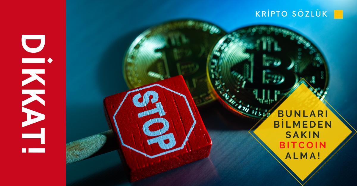 Bunları Bilmeden Sakın Bitcoin Alma
