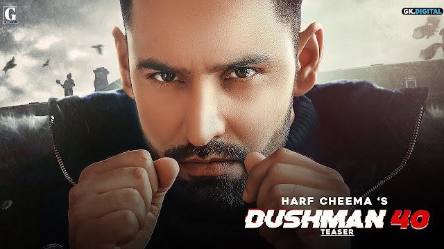 Dushman 40 lyrics song in english - Harf Cheema & gurlej Akhtar - Deep jandu Latest Punjabi song 2020