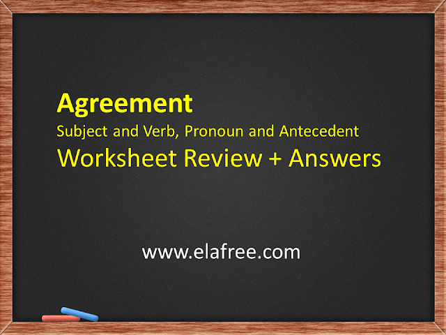 Agreement Subject and Verb, Pronoun and Antecedent Worksheet Review + Answers