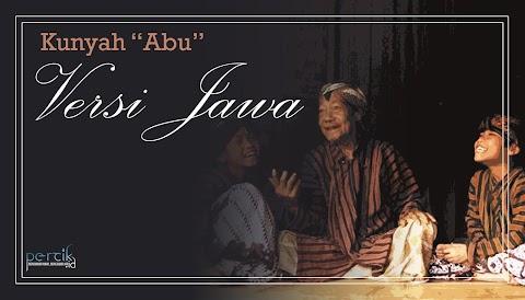 """Kunyah  """"Abu"""" Versi Jawa"""