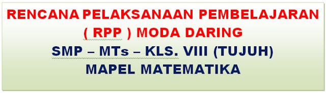 RPP DARING MATEMATIKA SMP/MTs  KELAS VII SEMESTER GANJIL 2020/2021
