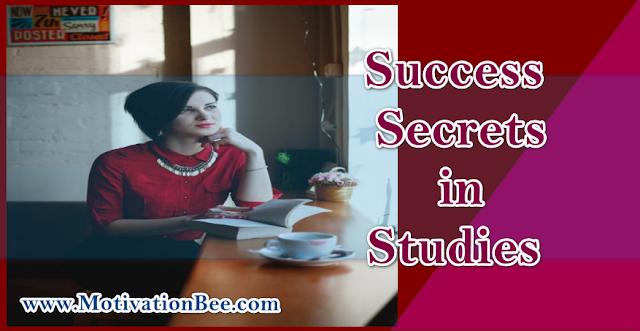 Success Secrets in Studies
