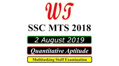 SSC MTS 2 August 2019 All Shifts Quantitative Questions PDF Download Free