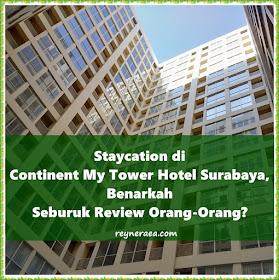 review continent my tower hotel surabaya