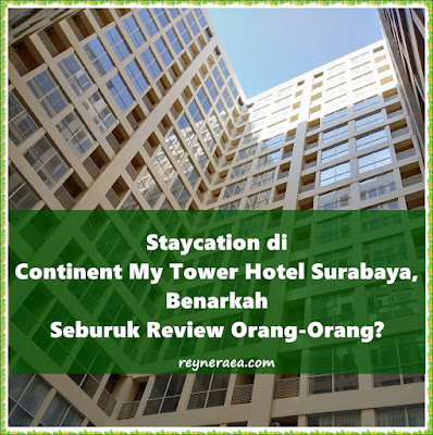 review continent my tower hotel surabaya