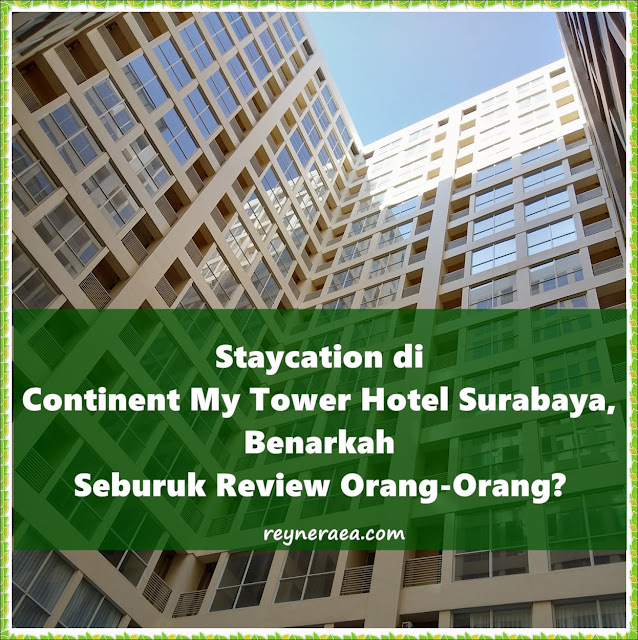 review continent my tower hotek surabaya