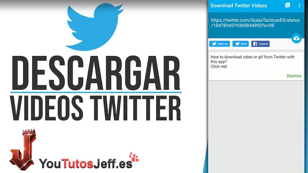 Descargar Vídeos de Twitter desde tu Android - Trucos Twitter