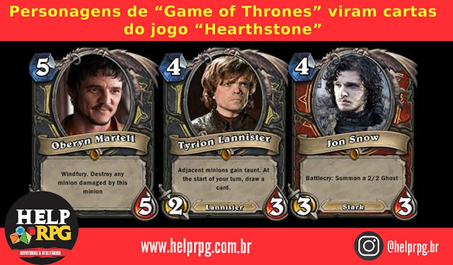 "Personagens de ""Game of Thrones"" viram cartas do jogo ""Hearthstone"""