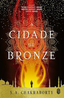 Livros | A Cidade de Bronze - S. A. Chakraborty