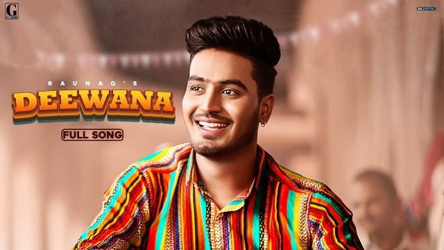 Deewana punjabi song lyrics-Raunaq