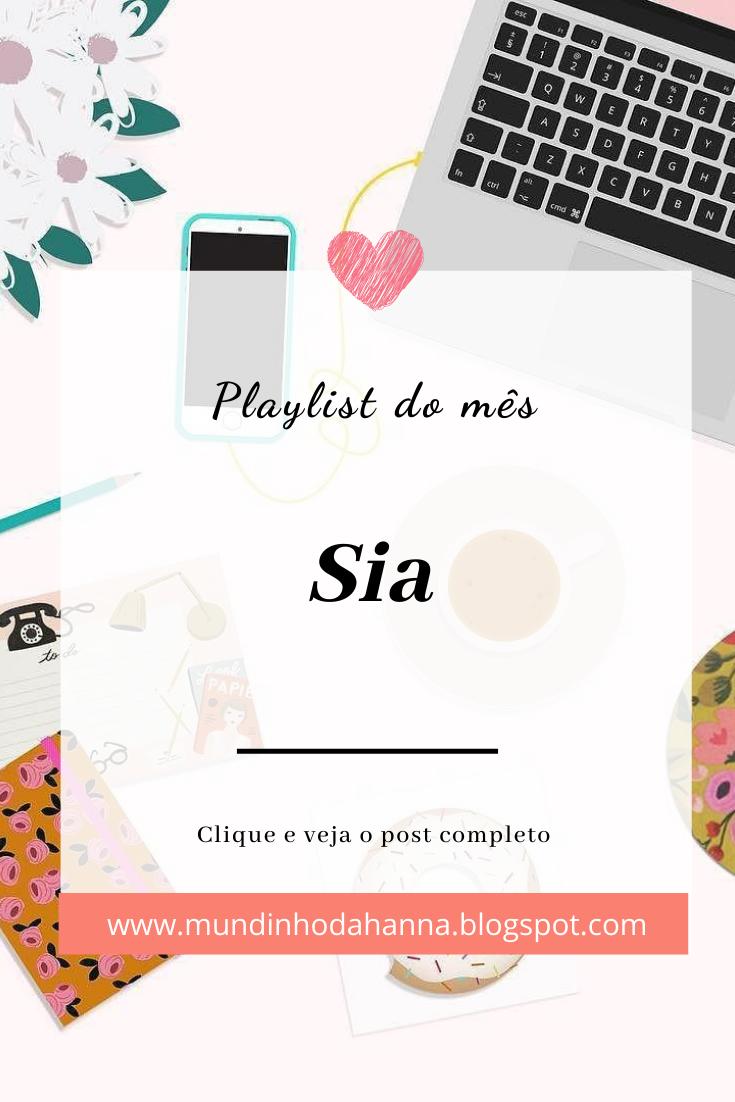Playlist do mês   Sia